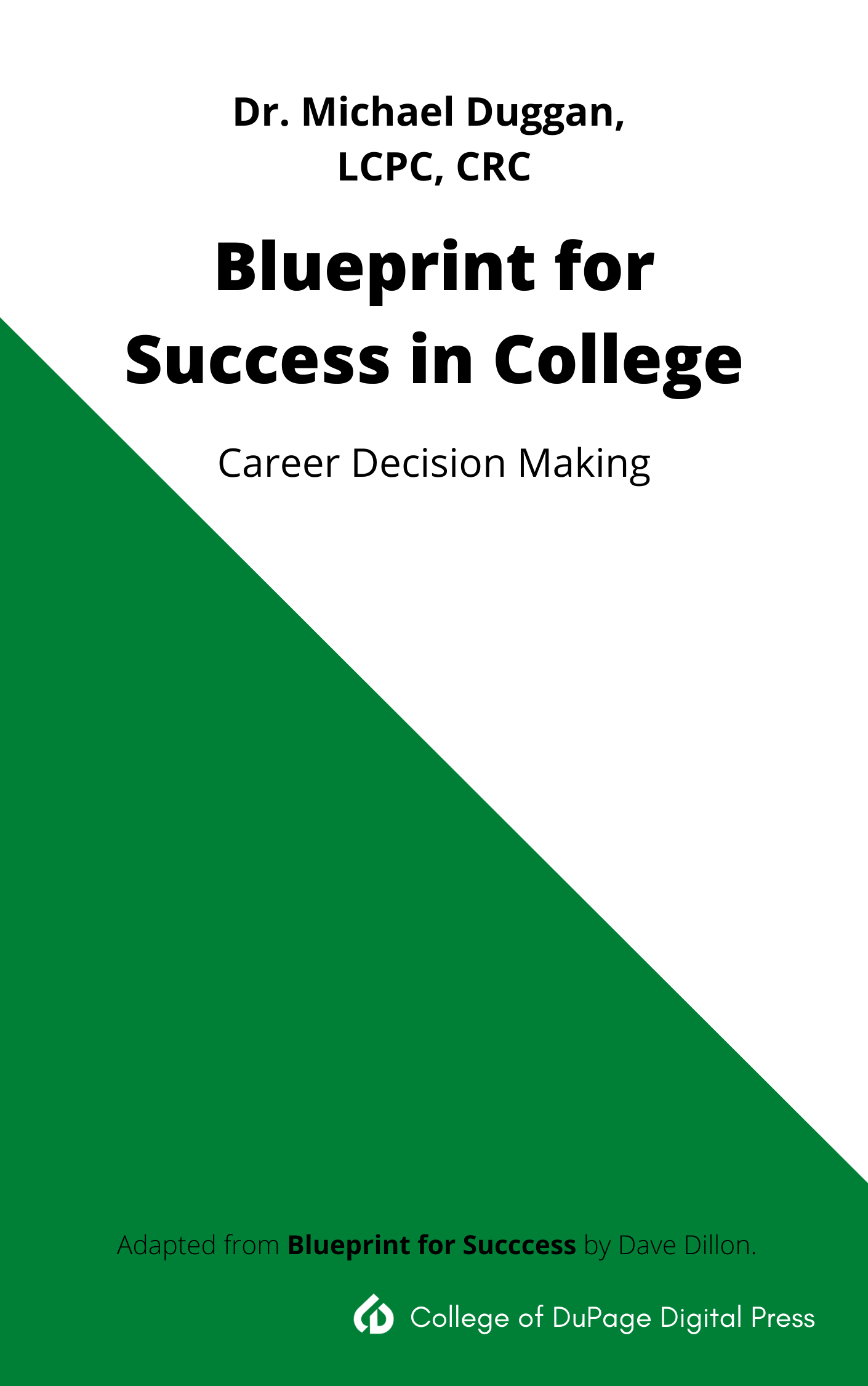 Cover image for Blueprint for Success in College:  Career Decision Making