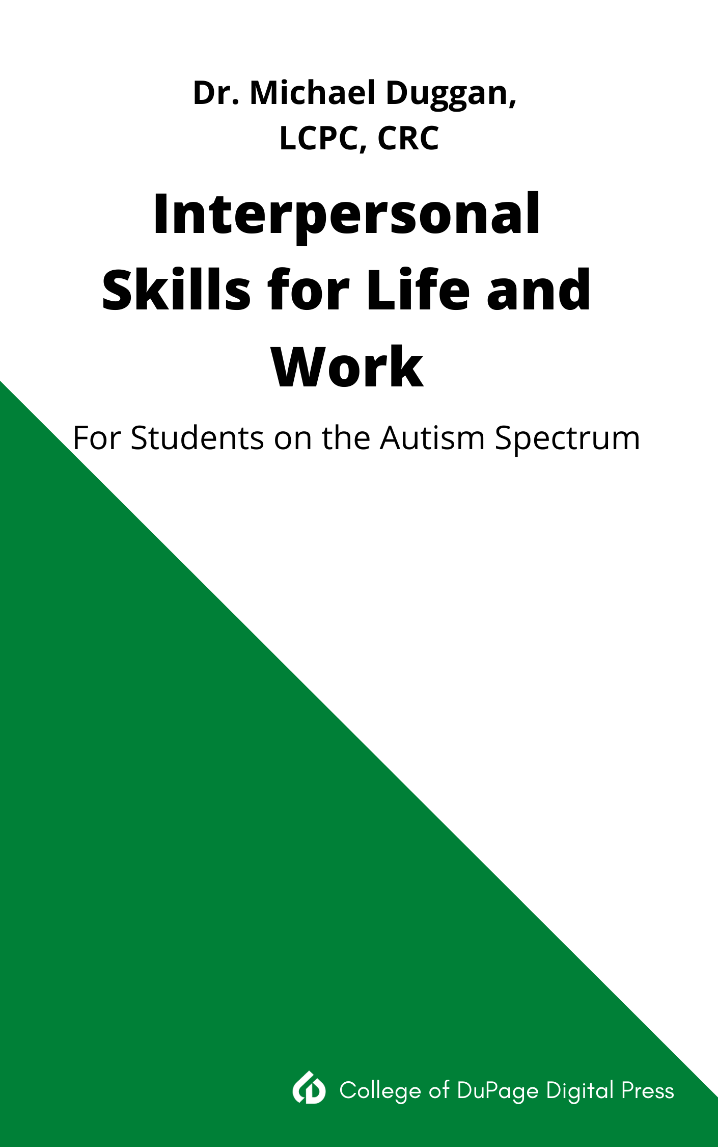 Cover image for Interpersonal Skills for Life and Work for College Students on the Autism Spectrum