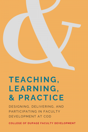 Cover image for Teaching, Learning, & Practice